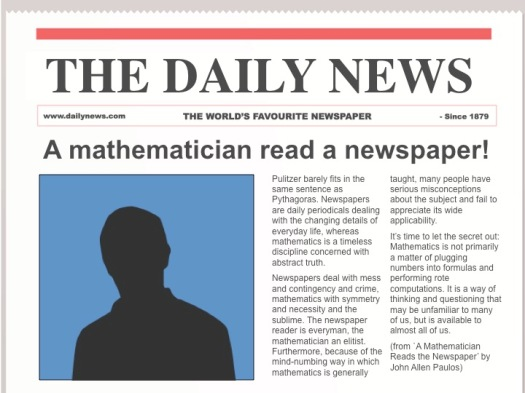 Slide: The Daily News, A mathematician read a newspaper!
